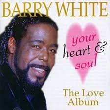 Barry White – Your Heart And Soul