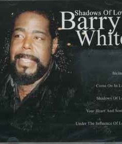 Barry White – Shadows Of Love